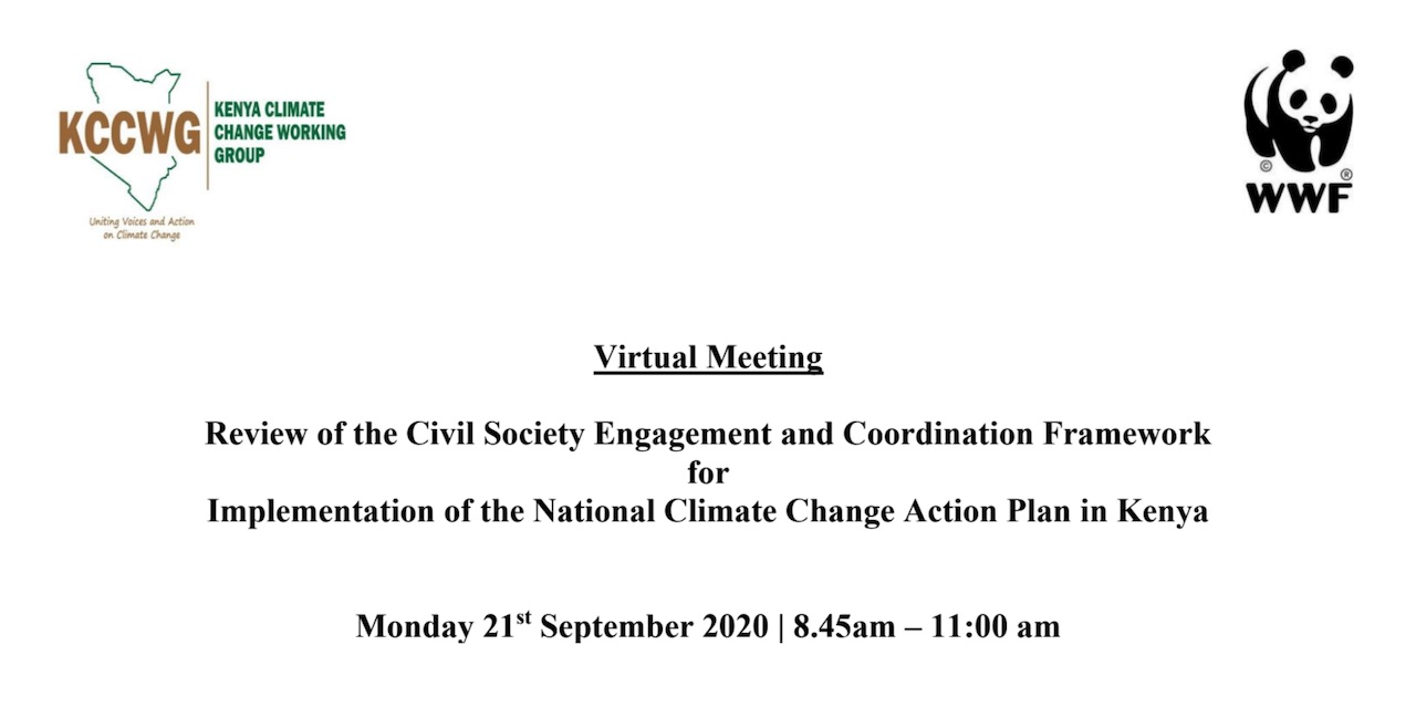 Virtual Meeting - Review of the Civil Society Engagement and Coordination Framework for Implementation of the National Climate Change Action Plan in Kenya